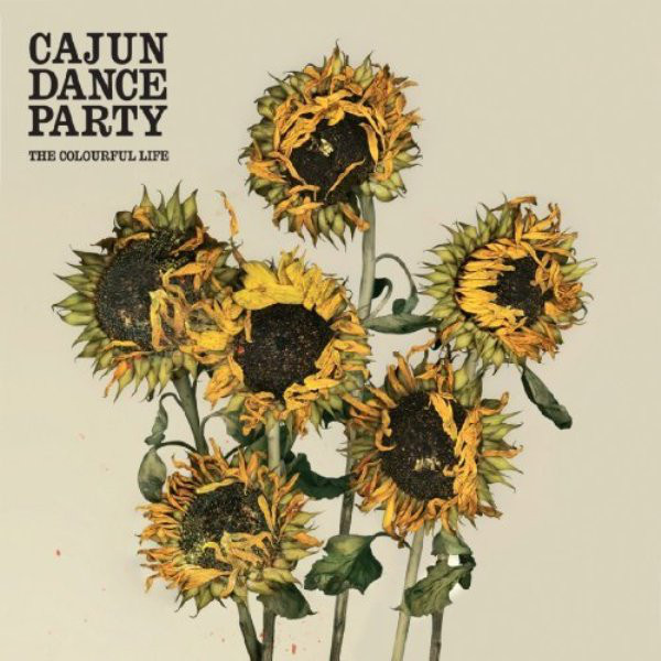 Cajun Dance Party – The Colourful Life (2008)