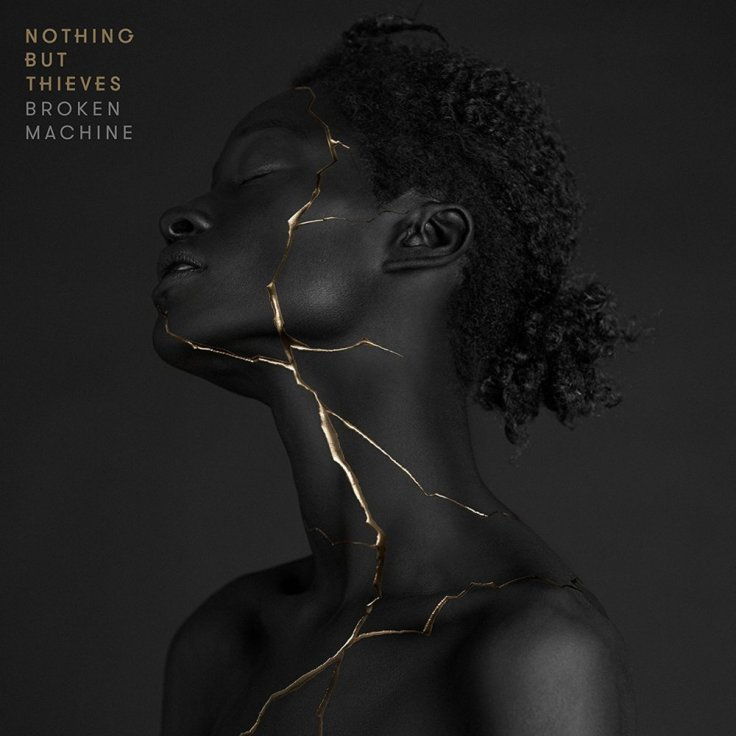 Nothing But Thieves – Broken Machine (2017)