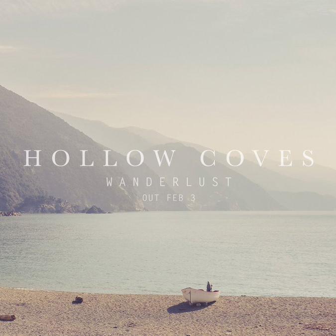 Hollow Coves – Wanderlust (3 février 2017)