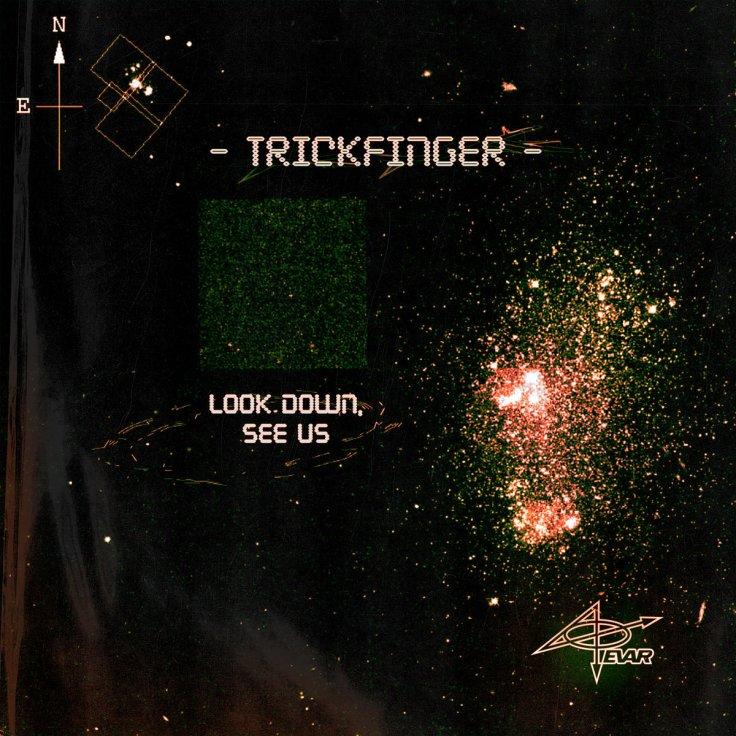 Trickfinger – Look Down, See Us (29 mars 2020)
